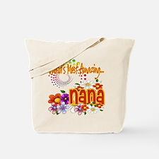 Most Amazing Nana Tote Bag