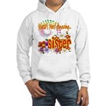 Most Amazing Sister Hooded Sweatshirt