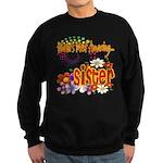 Most Amazing Sister Sweatshirt (dark)