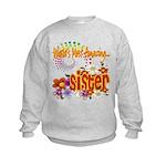 Most Amazing Sister Kids Sweatshirt