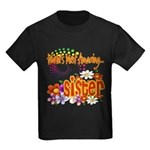 Most Amazing Sister Kids Dark T-Shirt