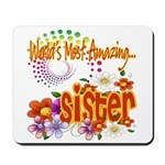 Most Amazing Sister Mousepad