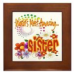 Most Amazing Sister Framed Tile