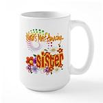 Most Amazing Sister Large Mug