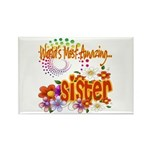Most Amazing Sister Rectangle Magnet