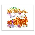 Most Amazing Sister Small Poster