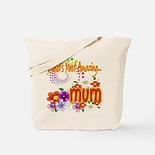 Most Amazing Mum Tote Bag