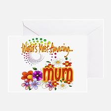Most Amazing Mum Greeting Card