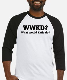 What would Katie do? Baseball Jersey