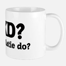 What would Katie do? Mug