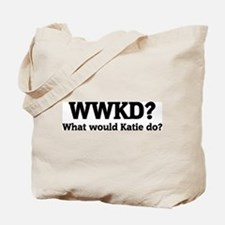 What would Katie do? Tote Bag