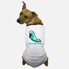 Water Born Baby (Manatee) Dog T-Shirt