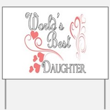 Best Daughter (Pink Hearts) Yard Sign