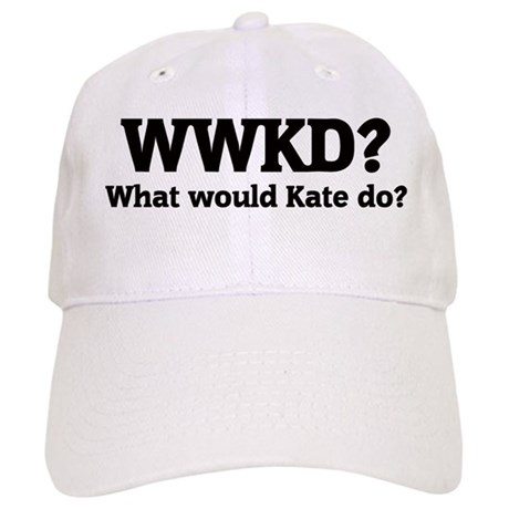 What would Kate do? Cap