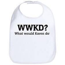What would Karen do? Bib