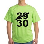 30th Birthday Gifts, 29 to 30 Green T-Shirt