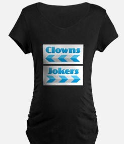 Clowns and Jokers Maternity T-Shirt