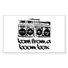 Born From A Boom Box Decal