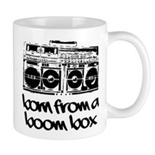 Born From A Boom Box Mug