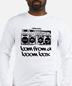 Born From A Boom Box (Long Sleeve Shirt)