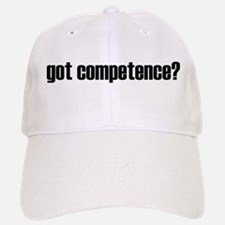 got competence - Baseball Baseball Cap