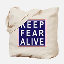 Fear is Alive - Tote Bag