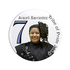 """Araceli Barrientez 3.5"""" Button"""