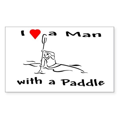 I Love a Man with a Paddle Rectangle Sticker