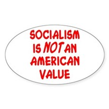 Socialism Is Not An American Value Decal