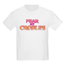 Fear My Cankles! - T-Shirt