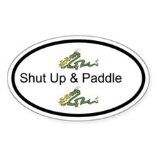 Shut Up & Paddle Dragon Boat Bumper Bumper Stickers