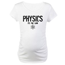 Physics - It's the Law! Shirt