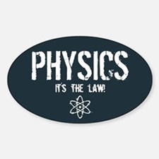 Physics - It's the Law! Decal