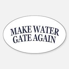 Make Water Gate Again Decal