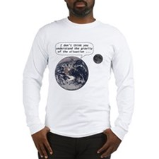 Gravity of the situation Long Sleeve T-Shirt
