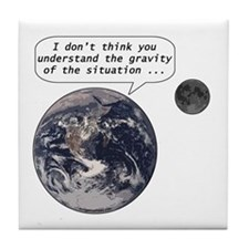 Gravity of the situation Tile Coaster