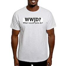What would Julia do? Ash Grey T-Shirt