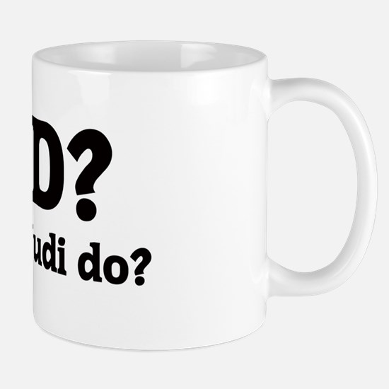 What would Judi do? Mug