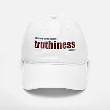 Give Truthiness a Chance - Baseball Baseball Cap