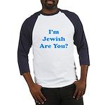 I'm Jewish Baseball Jersey