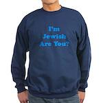 I'm Jewish Sweatshirt (dark)
