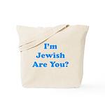 I'm Jewish Tote Bag