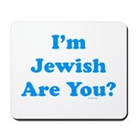 I'm Jewish Mousepad