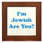 I'm Jewish Framed Tile