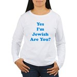 Yes I'm Jewish Women's Long Sleeve T-Shirt