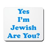 Yes I'm Jewish Mousepad