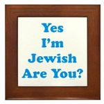 Yes I'm Jewish Framed Tile