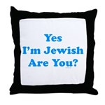 Yes I'm Jewish Throw Pillow
