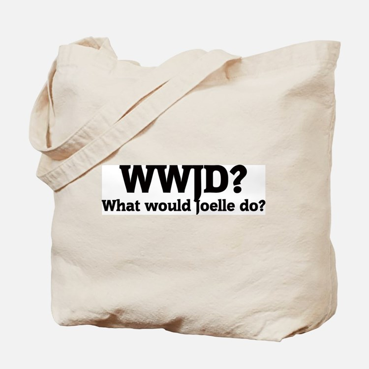 What would Joelle do? Tote Bag