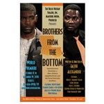 Brothers from the Bottom Large Poster
